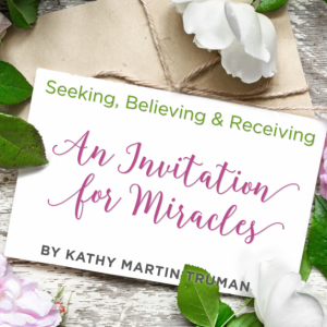 AN INVITATION FOR MIRACLES
